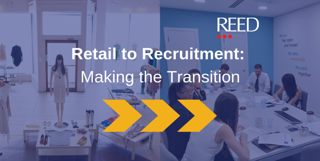 retail to recrutiment - career move and transferable skills