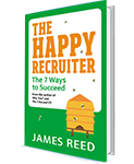 James Reed book - happy-recruiter