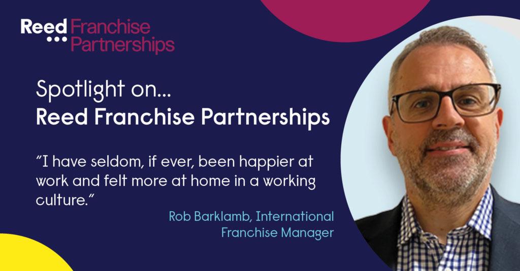 Reed Franchise Partnerships - spotlight blog featuring Rob Barklamb, International Franchise Manager